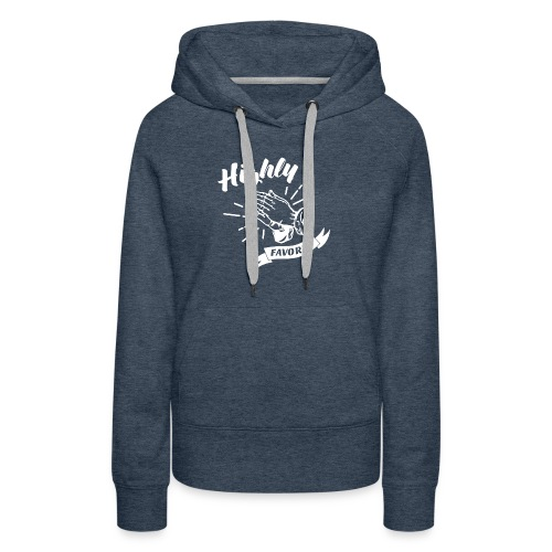 Highly Favored - Alt. Design (White Letters) - Women's Premium Hoodie