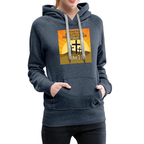 John 3:16 - the most widely quoted Bible verses? - Women's Premium Hoodie