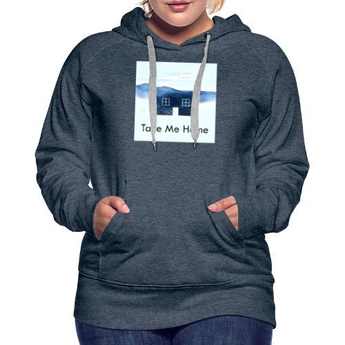 Take Me Home - Women's Premium Hoodie