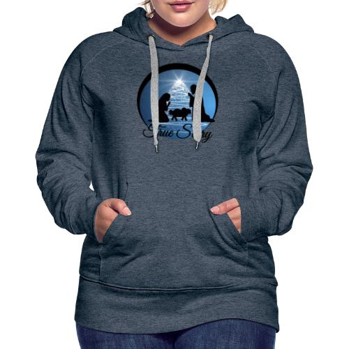True Story Nativity - Women's Premium Hoodie