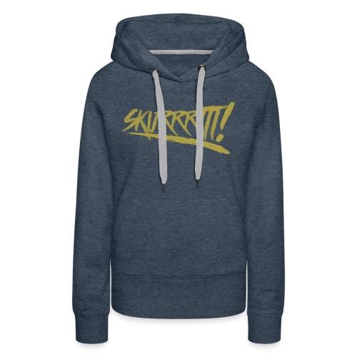 Skurrttt GOLD - Women's Premium Hoodie