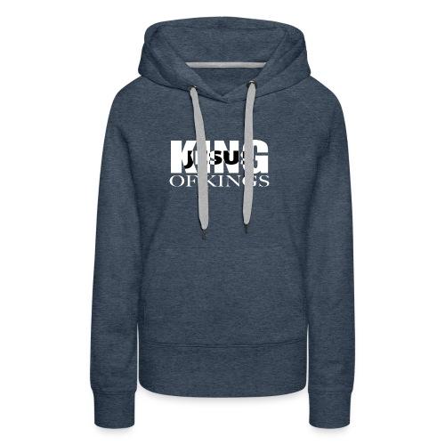 KING of Kings JESUS - Women's Premium Hoodie