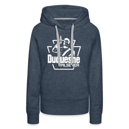Duquesne Brewing Company - Have A Duke! - Women's Premium Hoodie