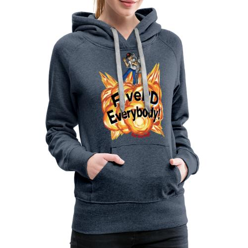 It's FivePD Everybody! - Women's Premium Hoodie