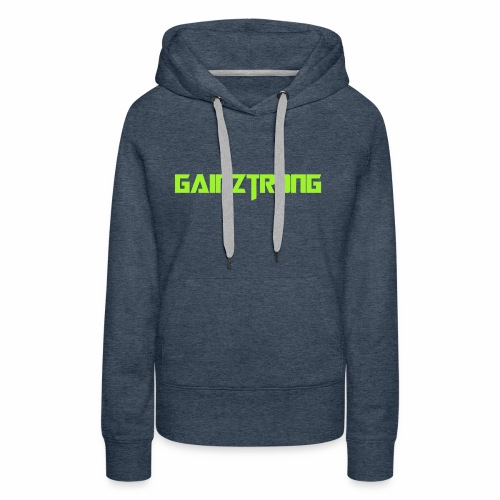 Gainztrong - Women's Premium Hoodie