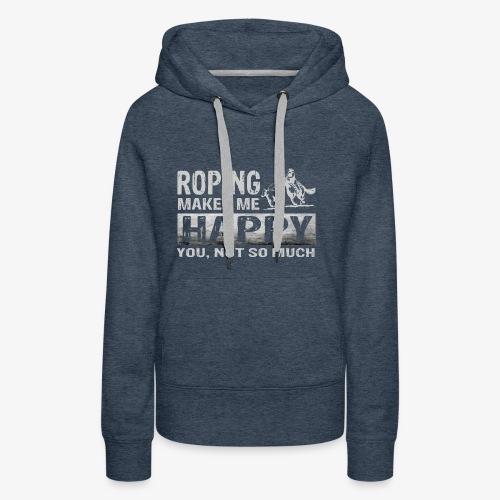 Roping Makes Me Happy Tees - Women's Premium Hoodie