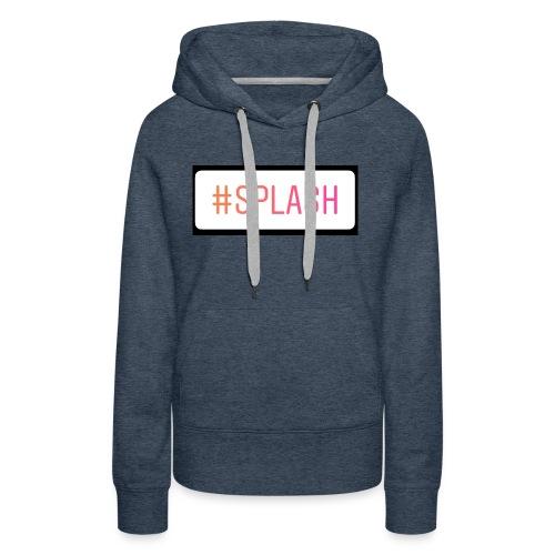 Splash Long sleeves - Women's Premium Hoodie