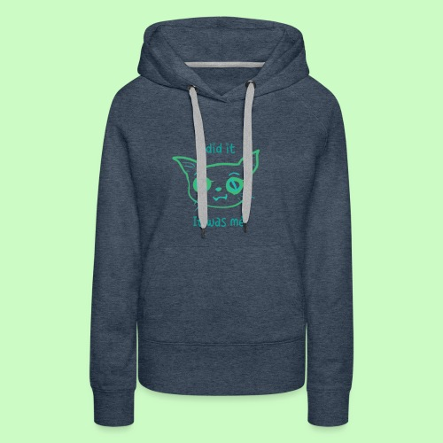 I did it - Women's Premium Hoodie