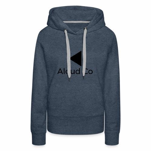 Aloud Co - Women's Premium Hoodie
