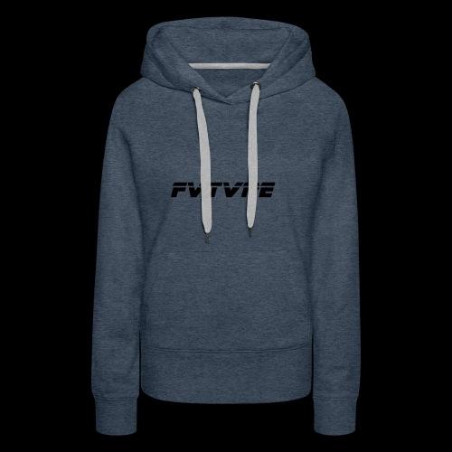 FVTVRE - Women's Premium Hoodie