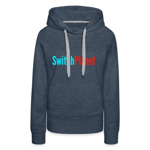 SwitchPlanet - Women's Premium Hoodie