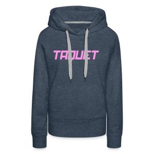 Taquet Politik - Pink - Women's Premium Hoodie