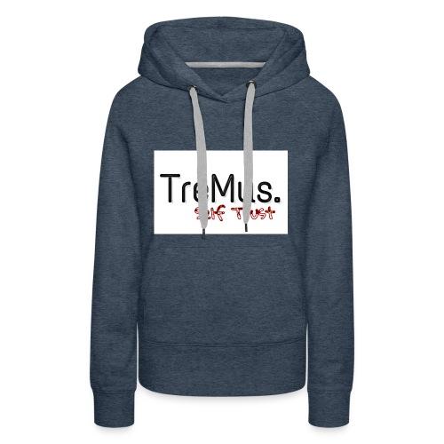 TreMus Self Trust - Women's Premium Hoodie