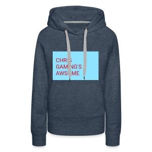 CHRIS GAMING'S AWSOME - Women's Premium Hoodie