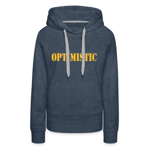 OPTIMISTIC - Women's Premium Hoodie