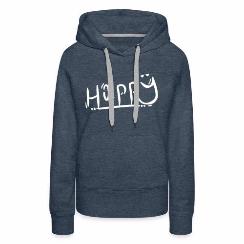 Happy T-Shirt - Women's Premium Hoodie