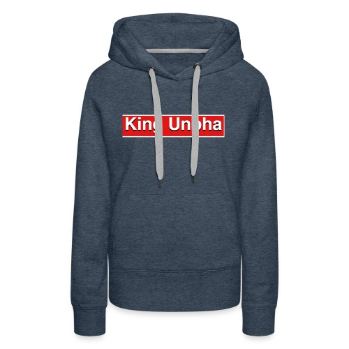 This is the king unpha merch - Women's Premium Hoodie