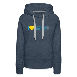 I love to watch you play - Women's Premium Hoodie