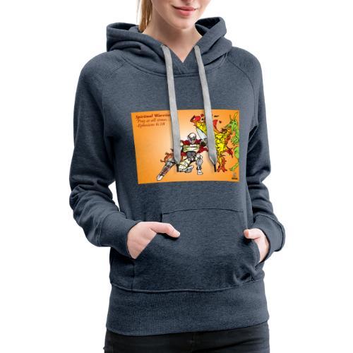 Spiritual Warrior by Faith T-Shirt Pray times - Women's Premium Hoodie