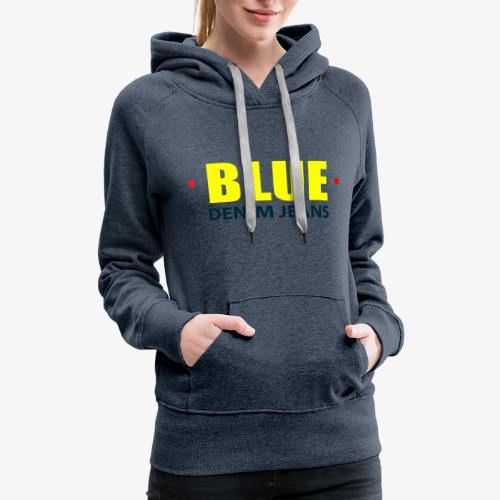 Blue blue jeans Official logo - Women's Premium Hoodie