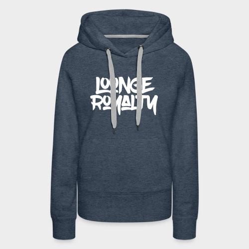 Lounge Royalty Logo - Women's Premium Hoodie