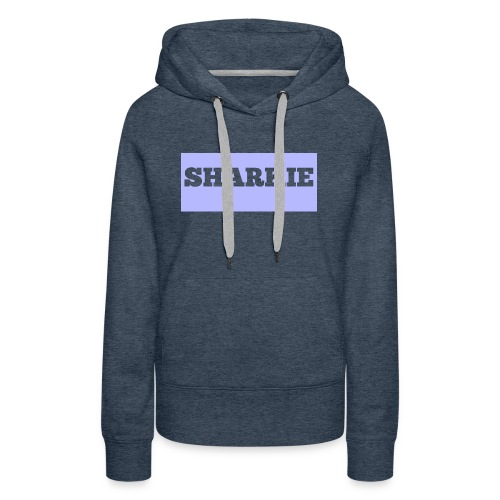CUSTOM SHARKIE MERCH - Women's Premium Hoodie