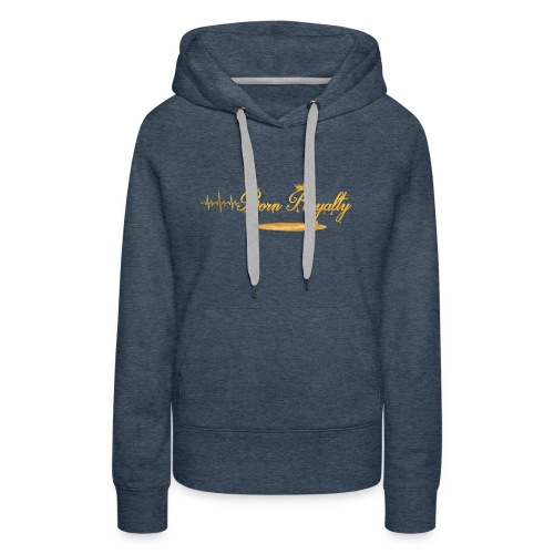 BornRoyalty Clothing Line - Women's Premium Hoodie