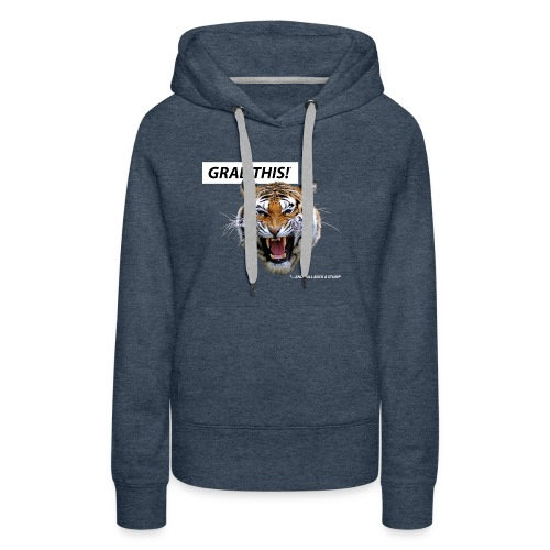 grab_this - Women's Premium Hoodie