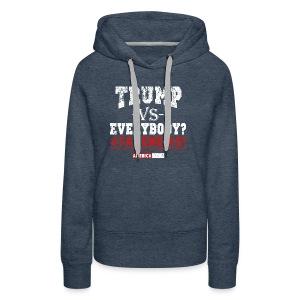 LP Trump VS Everybody 2.0 - Women's Premium Hoodie
