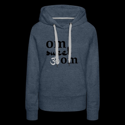 Om Sweet Om - Women's Premium Hoodie