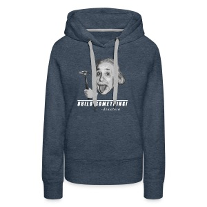 Einstein Makes! - Women's Premium Hoodie