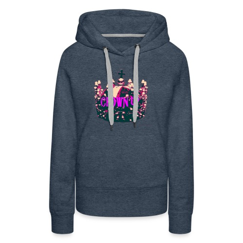 Crown Up T Shirt Female 2 - Women's Premium Hoodie