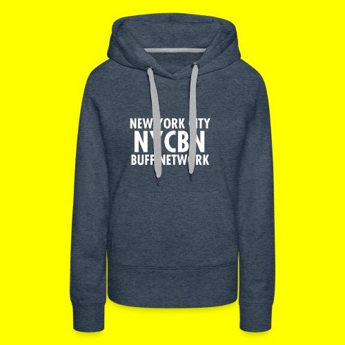 NYC BUFF Network - Women's Premium Hoodie