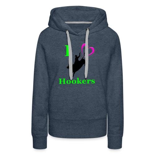 I_Love_Hookers2 - Women's Premium Hoodie