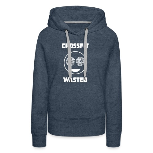 X-fit Wasted - Women's Premium Hoodie
