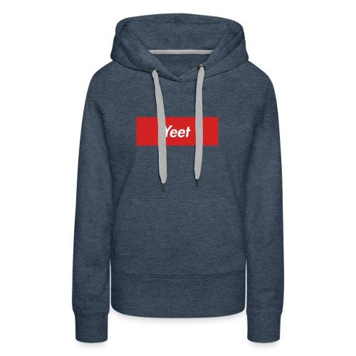 Yeet - Women's Premium Hoodie