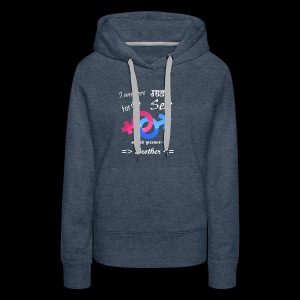 I Am Here Just For The Sex And Your Brother - Women's Premium Hoodie
