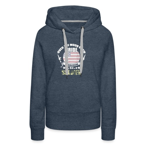 Great Gift For Soldier Girlfriend. Shirt From men - Women's Premium Hoodie
