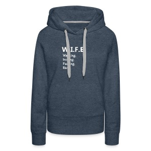 w.i.f.e. - Women's Premium Hoodie