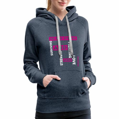 We Are Strong - Breast Cancer Awareness - Women's Premium Hoodie