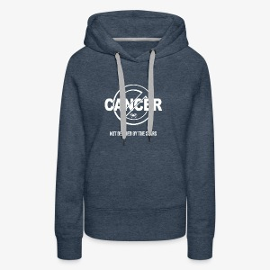 Cancer - Not Defined by the Stars - Women's Premium Hoodie