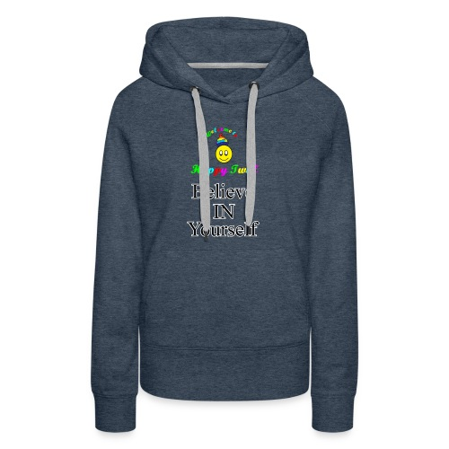 HTS Believe in Yourself Highlighted Logo - Women's Premium Hoodie