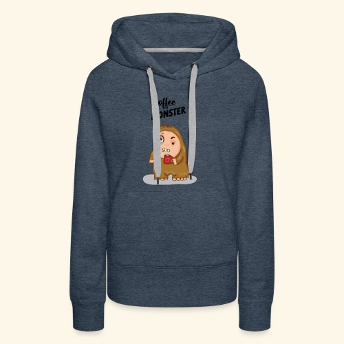 COFFEE MONSTER - Women's Premium Hoodie