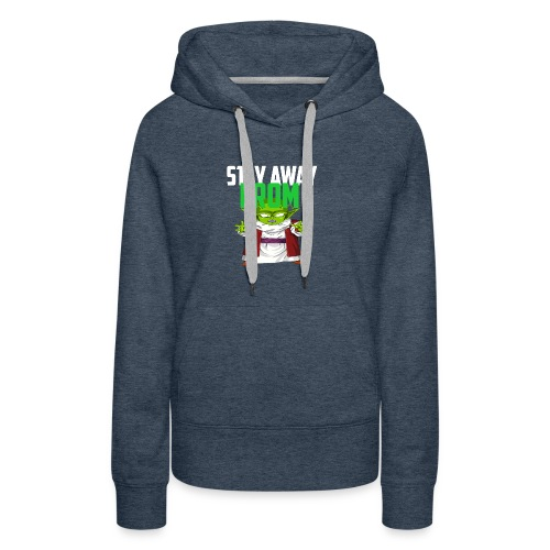 Stay Away From My D! - Women's Premium Hoodie