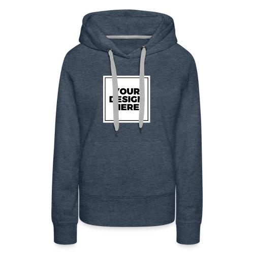 design - Women's Premium Hoodie