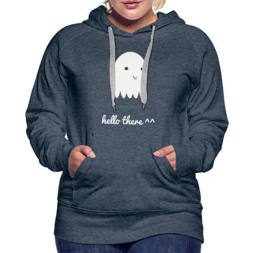 Ghost - hello there - Women's Premium Hoodie