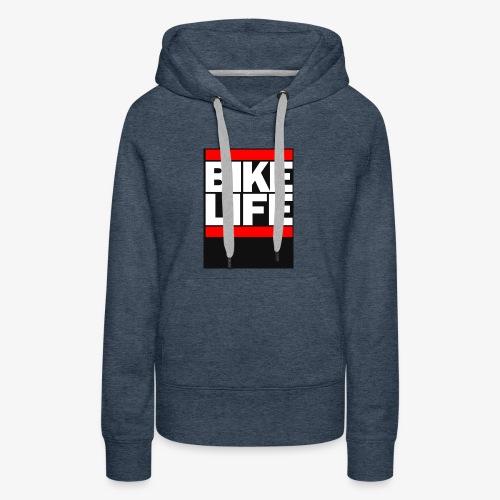 bike life - Women's Premium Hoodie