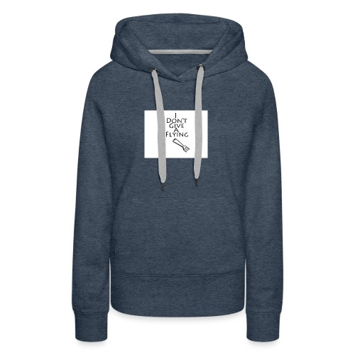 I Don't Give A Flying Fork - Women's Premium Hoodie