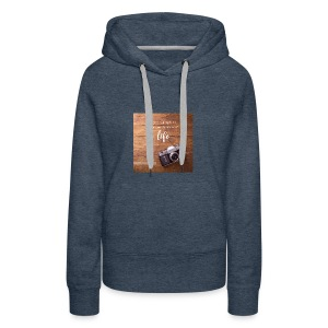 photography quote - Women's Premium Hoodie