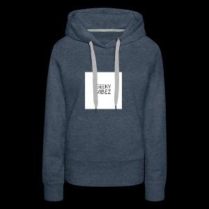 GEEKY VIBEZ - Women's Premium Hoodie